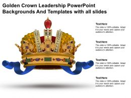 Golden Crown Leadership Powerpoint Backgrounds And Templates With All Slides