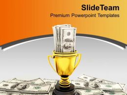 Golden Cup With Dollar Bills Success PowerPoint Templates PPT Themes And Graphics 0213