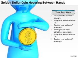 Golden Dollar Coin Hovering Between Hands Ppt Graphics Icons PowerPoint