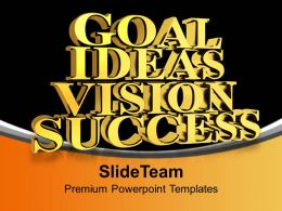Golden Goal Ideas Vision Success PowerPoint Templates PPT Backgrounds For Slides 0113