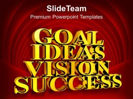 Golden Goal Ideas Vision Success PowerPoint Templates PPT Themes And Graphics 0213