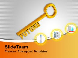 Golden Key With Word Future Powerpoint Templates Ppt Themes And Graphics 0213