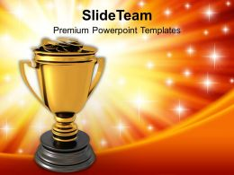 Golden Trophy Full Of Money Success Powerpoint Templates Ppt Themes And Graphics