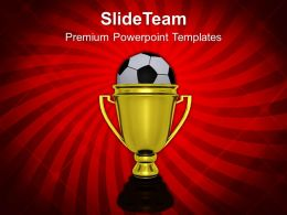 Golden Winner Trophy With Soccer Ball Powerpoint Templates PPT Themes And Graphics 0113