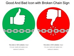 Good And Bad Icon With Broken Chain Sign