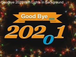 Good Bye 2020 With Lights In Background Powerpoint Graphics
