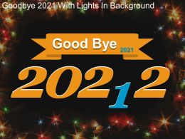 Good Bye 2021 With Lights In Background Powerpoint Graphics