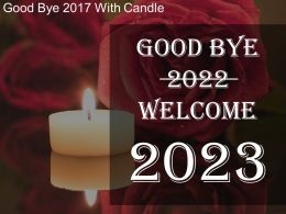 Good Bye 2022 With Candle Sample Of Ppt