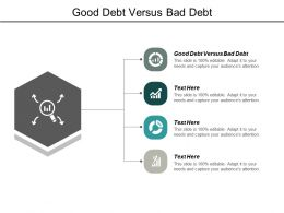 Good Debt Versus Bad Debt Ppt Powerpoint Presentation Background Image Cpb
