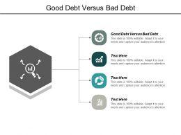 Good Debt Versus Bad Debt Ppt Powerpoint Presentation Background Image Cpb