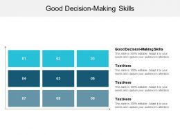 Good Decision Making Skills Ppt Powerpoint Presentation Icon Portrait Cpb