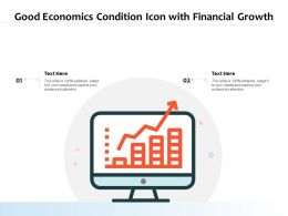 Good Economics Condition Icon With Financial Growth