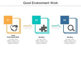 Good Environment Work Ppt Powerpoint Presentation Portfolio Slide Download Cpb