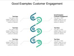 Good Examples Customer Engagement Ppt Powerpoint Presentation File Inspiration Cpb