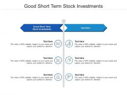 Good Short Term Stock Investments Ppt Powerpoint Presentation Layouts Master Slide Cpb