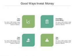 Good Ways Invest Money Ppt Powerpoint Presentation Portfolio Guide Cpb
