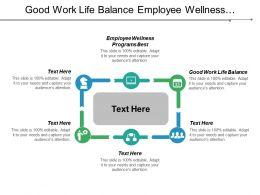 Good Work Life Balance Employee Wellness Programs Best Cpb