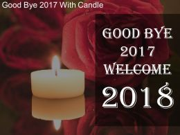 Goodbye 2017 With Candle Sample Of Ppt