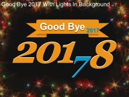 Goodbye 2017 With Lights In Background Powerpoint Images