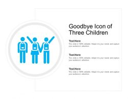 Goodbye Icon Of Three Children