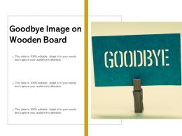 Goodbye Image On Wooden Board
