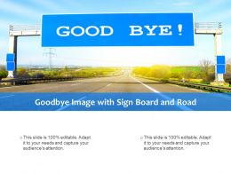 Goodbye Image With Sign Board And Road