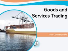 Goods And Services Trading Powerpoint Presentation Slides