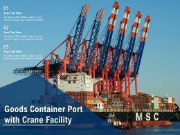 Goods Container Port With Crane Facility