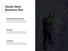 Goods Store Business Plan Ppt Powerpoint Presentation Gallery Show Cpb