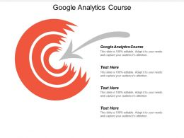 Google Analytics Course Ppt Powerpoint Presentation Infographics Sample Cpb