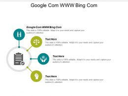 Google Com Www Bing Com Ppt Powerpoint Presentation Gallery Graphics Tutorials Cpb