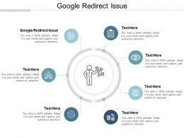 Google Redirect Issue Ppt Powerpoint Presentation Gallery Deck Cpb