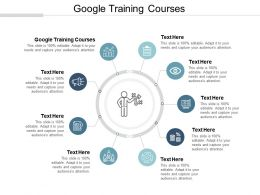 Google Training Courses Ppt Powerpoint Presentation Gallery Diagrams Cpb