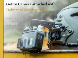 GOPRO Camera Attached With Helmet To Capture Video