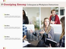 Gossiping Among Colleagues As Workplace Distractions