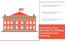 Governance Icon Showing The Building Of Administration With Flag