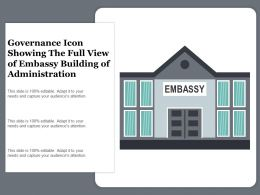 Governance Icon Showing The Full View Of Embassy Building Of Administration