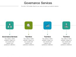 Governance Services Ppt Powerpoint Presentation Outline Icons Cpb