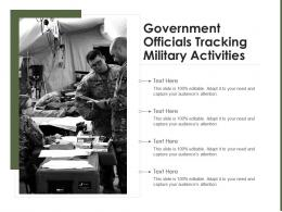 Government Officials Tracking Military Activities