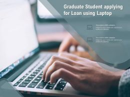 Graduate Student Applying For Loan Using Laptop