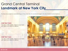 Grand Central Terminal Landmark At New York City Ppt Template
