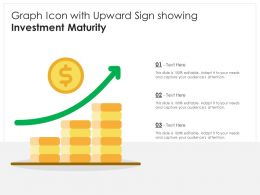 Graph Icon With Upward Sign Showing Investment Maturity