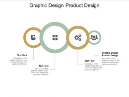 Graphic Design Product Design Ppt Powerpoint Presentation Icon Outfit Cpb