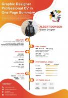 Graphic Designer Professional CV In One Page Summary Presentation Report Infographic PPT PDF Document