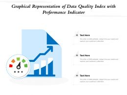 Graphical Representation Of Data Quality Index With Performance Indicator