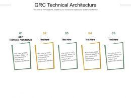 GRC Technical Architecture Ppt Powerpoint Presentation Portfolio Slide Cpb