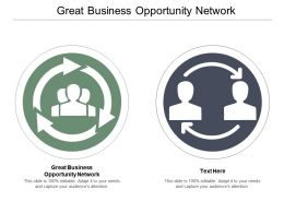 Great Business Opportunity Network Ppt Powerpoint Presentation Infographic Template Introduction Cpb