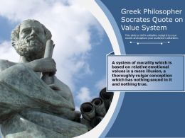 Greek Philosopher Socrates Quote On Value System