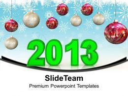 Green 2013 With Red Christmas Balls White Background Powerpoint Templates Ppt Themes And Graphics 0113
