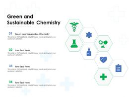 Green And Sustainable Chemistry Ppt Powerpoint Presentation File Slideshow